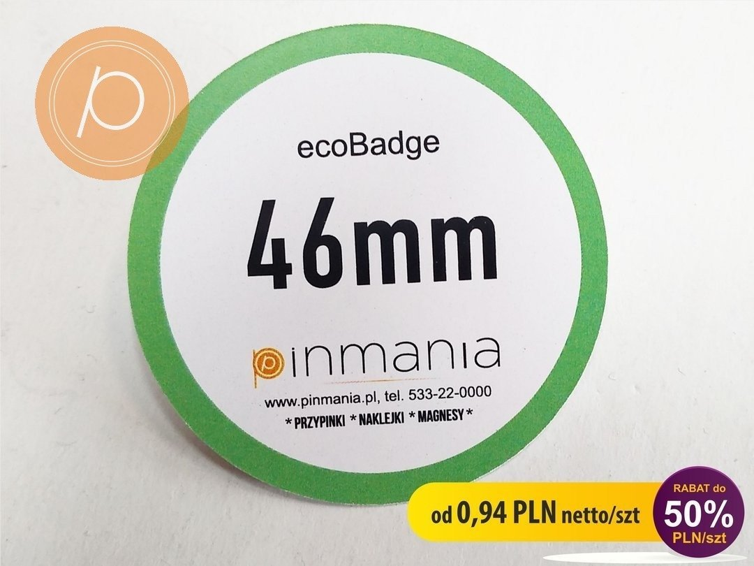 Eco friendly badge - 46mm