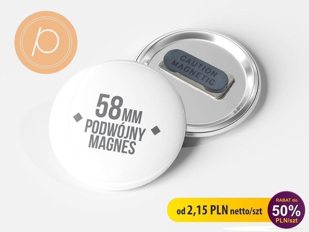 Przypinka okrągła 58mm - zapięcie magnetyczne